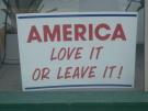 America: Love It or Leave It!